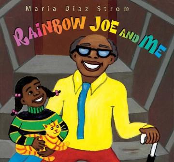 Rainbow Joe and me - Maria Diaz Strom