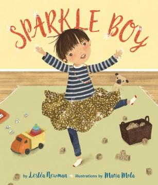 Sparkle boy - Lesléa Newman