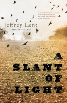 Slant of Light - Jeffrey Lent