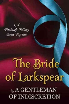 The bride of Larkspear - Sherry (Sherry M.) Thomas