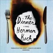 The dinner : a novel - Herman Koch