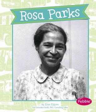 Rosa Parks - Erin Edison
