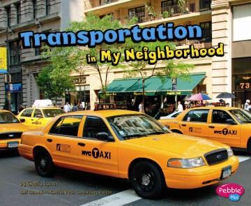 Transportation in my neighborhood - Shelly Lyons