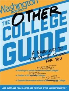 The other college guide : a roadmap to the right school for you - Jane Sweetland