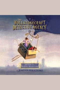 The case of the missing moonstone - Jordan Stratford