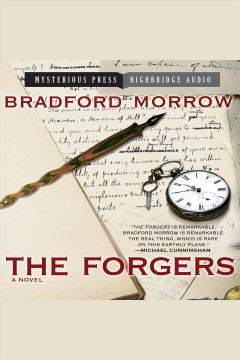 The forgers. Bradford Morrow. - Bradford Morrow