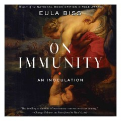 On Immunity : An Inoculation - Eula; Marston Biss