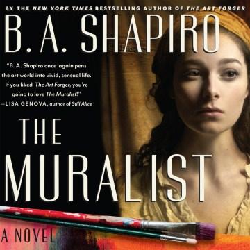 Muralist - B. A Shapiro