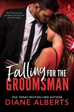 Falling for the groomsman - Diane Alberts