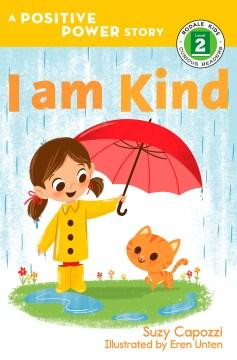 I am kind - Suzy Capozzi