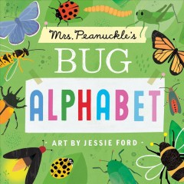 Mrs. Peanuckle's bug alphabet - Mrs Peanuckle