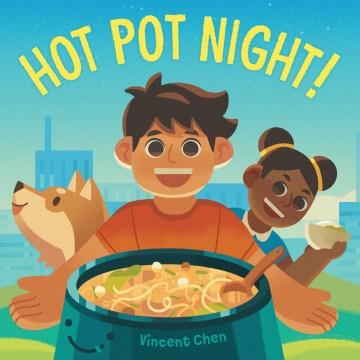 Hot pot night - Vincent Chen