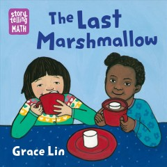 The last marshmallow - Grace Lin