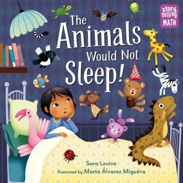 The animals would not sleep! - Sara Levine