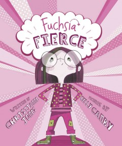 Fuchsia Fierce - Christianne C Jones