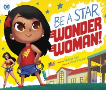 Be a star, Wonder Woman! - Michael Dahl