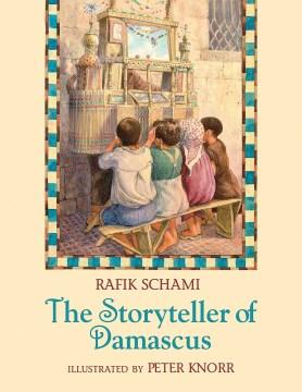 The storyteller of Damascus - Rafik Schami