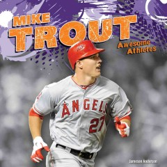 Mike Trout - Jameson Anderson