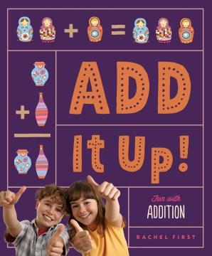 Add it up! - Rachel First