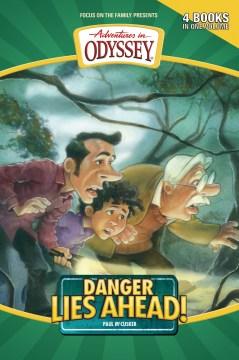 Danger lies ahead - Paul McCusker