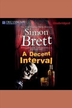 A decent interval : the new Charles Paris mystery - Simon Brett