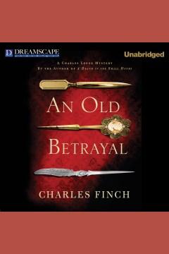 An old betrayal - Charles (Charles B.) Finch