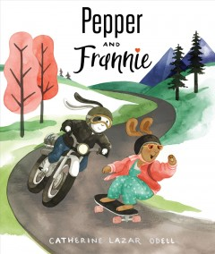 Pepper and Frannie - Catherine Lazar Odell