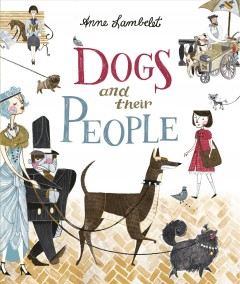 Dogs and their people - Anne Lambelet