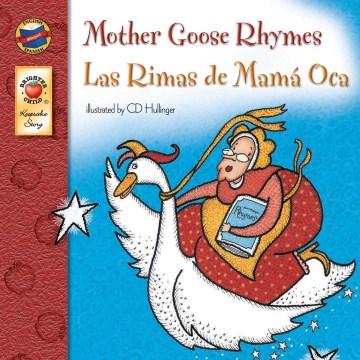 Mother Goose rhymes = Las Rimas de Mama Oca