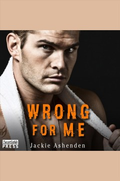 Wrong for me - Jackie Ashenden
