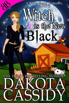 Witch is the new black - Dakota Cassidy