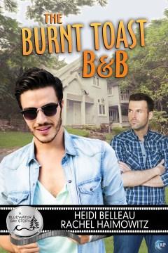 The Burnt Toast B&B - Heidi Belleau
