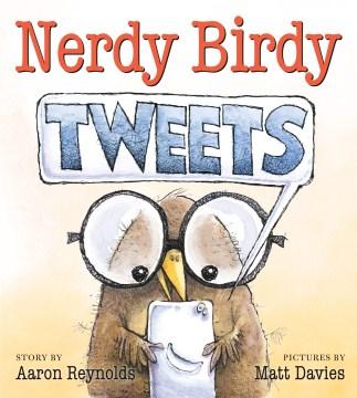 Nerdy Birdy Tweets - Aaron; Davies Reynolds