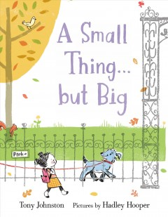 A small thing ... but big - Tony Johnston
