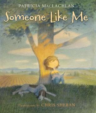 Someone like me - Patricia MacLachlan