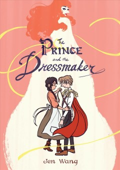 The prince and the dressmaker / Jen Wang - Jen Wang