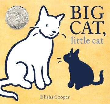 Big cat, little cat - Elisha Cooper