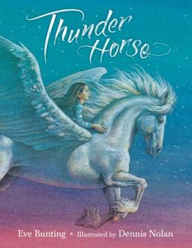 Thunder horse - Eve Bunting