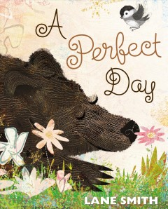 A perfect day - Lane Smith