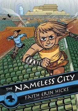 The Nameless City Volume 1 - Faith Erin Hicks