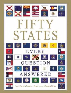 Fifty states: every question answered  - Lori Baird