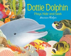 Dottie dolphin plays hide-and-seek - Maurice Pledger