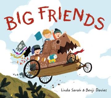 Big friends - Linda Sarah