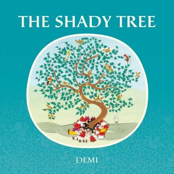 The shady tree - author Demi