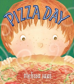 Pizza day - Melissa Iwai
