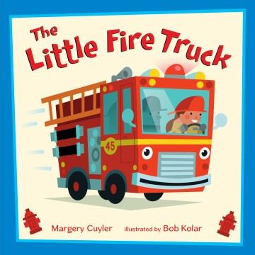 The little fire truck - Margery Cuyler