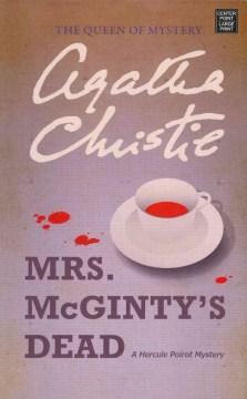Mrs. McGinty's dead : a Hercule Poirot mystery - Agatha Christie