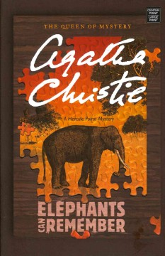 Elephants can remember : a Hercule Poirot mystery - Agatha Christie