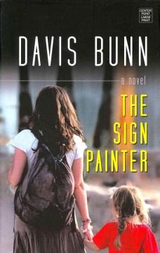 The sign painter - T. Davis Bunn