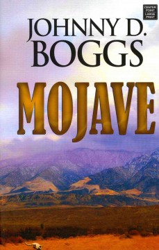 Mojave - Johnny D Boggs